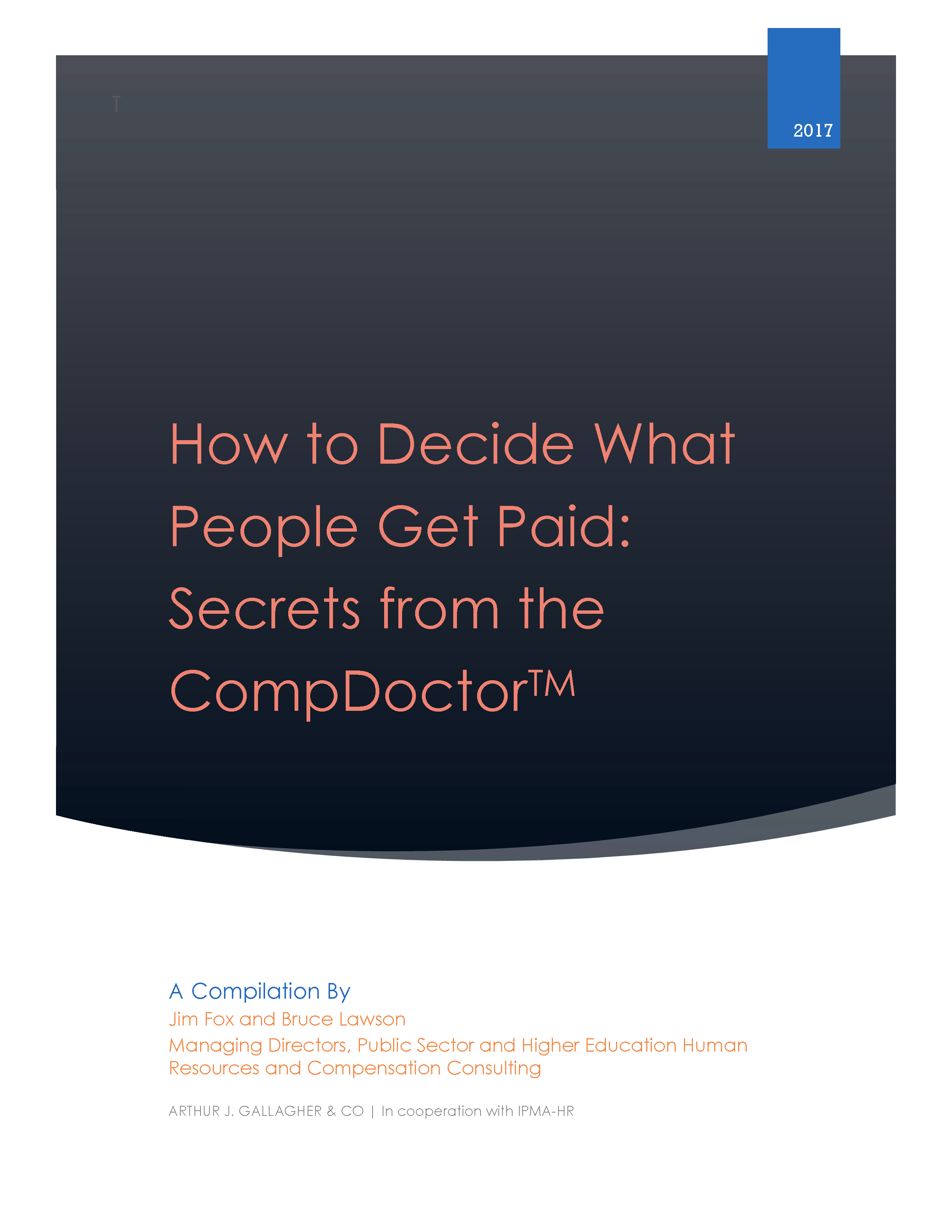 How to Decide What People Get Paid: Secrets from the CompDoctor™